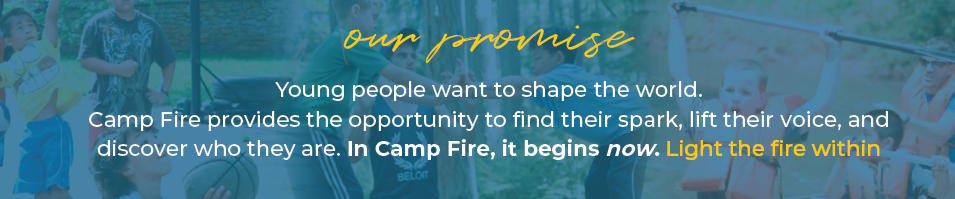 The Camp Fire Promise